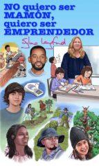 no quiero ser mamón… quiero ser emprendedor (ebook)-sylvia langford-9789563628029