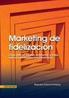 marketing de fidelización (ebook)-alejandro schnarch kirberg-9789586487429
