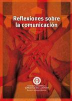 reflexiones sobre la comunicación (ebook) juan carlos córdoba 9789587251029