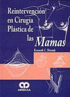 reintervencion en cirugia plastica de las mamas keneth c. shestak 9789588328829
