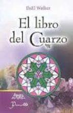 el libro del cuarzo-dael walker-9789707322929