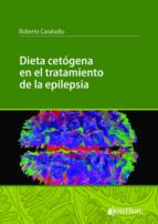dieta cetogena en el tratamiento de la epilepsia r. h. caraballo 9789873954429