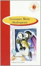 cervantes meets shakespeare (1º bachillerato)-9789963473229
