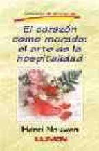 el corazon como morada henri nouwen 9789870001621