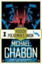 the yiddish policemen s union michael chabon 9780007150939