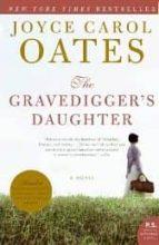 gravedigger s daughter joyce carol oates 9780061236839