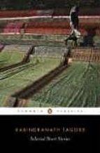 selected short stories rabindranath tagore 9780140449839