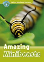 El libro de Oxford read and discover: level 3: amazing minibeasts mp3 pack autor VV.AA. TXT!