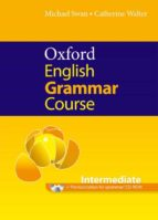 oxford english grammar course intermediate without answers with c d rom 9780194420839