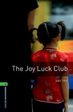 joy luck club (obl 6: oxford bookworms library)-9780194792639