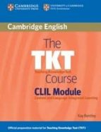 the tkt course clil module-9780521157339