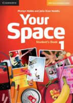 your space 1 (student's book) martyn hobbs julia starr keddle garan holcombe 9780521729239