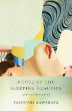 house of the sleeping beauties yasunari kawabata 9780525434139
