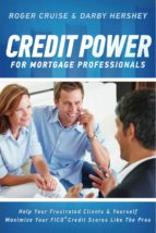 CREDIT POWER FOR MORTGAGE PROFESSIONALS