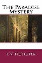 the paradise mystery (ebook)-j. s. fletcher-9781387220939