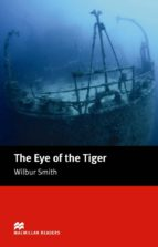 macmillan readers intermediate: eye of the tiger, the wilbur smith 9781405072939