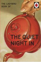 the ladybird book of the quiet night in (ladybird for grown ups) (ebook) jason hazeley joel morris 9781405934039