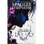 blue lily, lily blue (the raven cycle 3)-maggie stiefvater-9781407136639