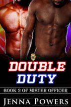 DOUBLE DUTY (MISTER OFFICER, #2)