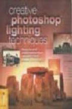 Creative photoshop lighting techniques Descargar libros electrónicos gratuitos para móviles
