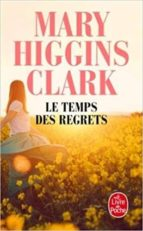 le temps des regrets mary higgins clark 9782253014539