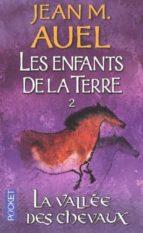 la vallee des chevaux (les enfants de la terre, 2)-jean m. auel-9782266122139