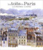 les toits de paris-fabrice moireau-9782878681239
