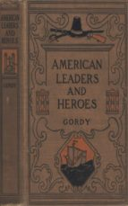 AMERICAN LEADERS AND HEROES: UNITED STATES HISTORY