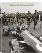 the golden age formula 1 small-rainier w. schlegelmilch-9783832769239