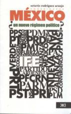 mexico un nuevo regimen politico-9786070300639