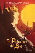 el príncipe del sol (ebook)-claudia ramirez lomeli-9786070751639