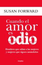 cuando el amor es odio (ebook) susan forward 9786073126939