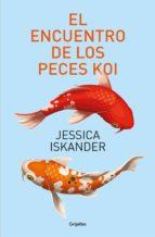 el encuentro de los peces koi (ebook)-jessica iskander-9786073152839