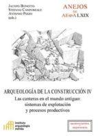 arqueología de la construcción iv (ebook)-jacopo bonetto-stefano camporeale-antonio pizzo-9788400098339