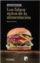 los falsos mitos de la alimentacion 9788400103439