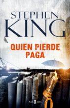 quien pierde paga (trilogía bill hodges 2) (ebook)-stephen king-9788401018039