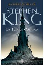 la torre oscura (la torre oscura vii)-stephen king-9788401335839