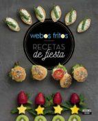 recetas de fiesta de webos fritos susana perez jesus cerezo 9788403507739
