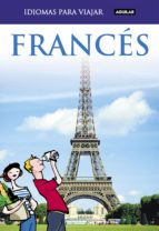 frances para viajar 2011 (idiomas para viajar) 9788403510739