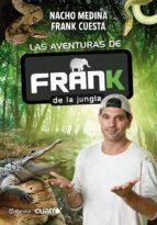 las aventuras de frank de la jungla (ebook) nacho moreno medina frank cuesta 9788408036739