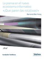 la prensa en el nuevo ecosistema informativo (ebook)-9788408129639