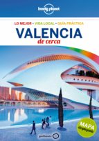 valencia de cerca 2017 (3ª ed.) (lonely planet) andy symington 9788408164739