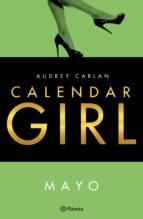 calendar girl. mayo (ebook) audrey carlan 9788408167839