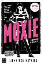 moxie-jennifer mathieu-9788408188339