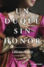 un duque sin honor-olivia ardey-9788408193739