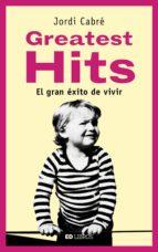 greatest hits (ebook) jordi cabré 9788409059539
