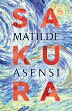 sakura (ebook) matilde asensi carratala 9788409085439