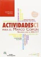 actividades para el marco comun: actividades + audio descargable c1 (nueva edi)-9788415299639