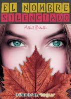 el nombre silenciado (ebook)-maria bunar-9788415623939