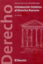 introduccion historica al derecho romano juan de churruca 9788415759539